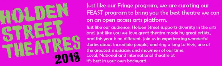 HST Feast will be curated in the same way as the Fringe program with great artists and great thetare