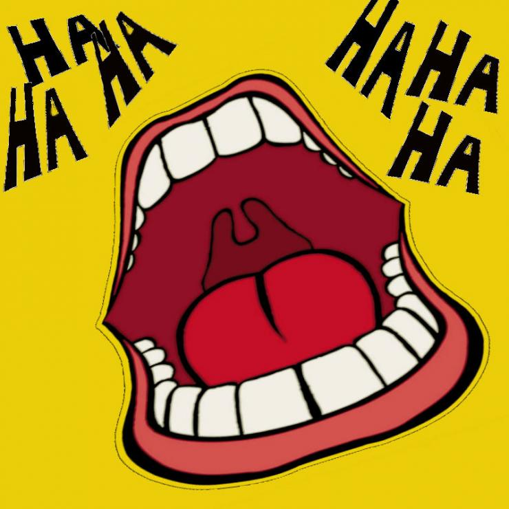 "This is a cartoon picture with bright colours and high contrast. The central feature is an exaggerated mouth, opened ridiculously wide revealing bulbous teeth, a round and fleshy tongue and a uvula hanging at the back of the mouth. The words ""HA HA HA"" are drawn in funky bold letters in the top left and right corners above the mouth."
